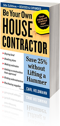 Be Your Own House Contractor book